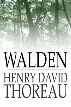 Walden by Henry D. Thoreau